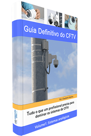 Guia Definitivo do CFTV Volume 1